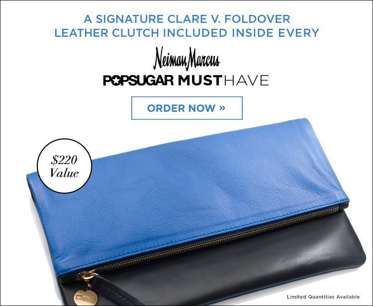 PopSugar Neiman Marcus Must Have Box Spoilers!