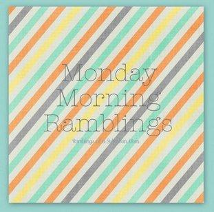 MondayMorningRamblings-1024x1010-1