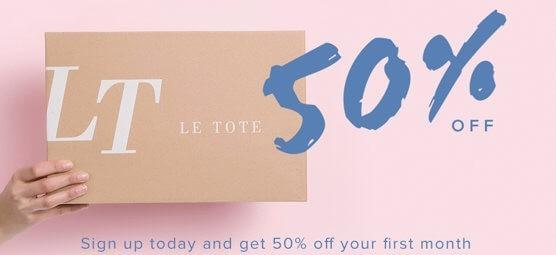 Le Tote – Save 50% Off First Month (Last Call)!