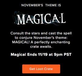 Loot Crate November Theme RevealLoot Crate November Theme Reveal