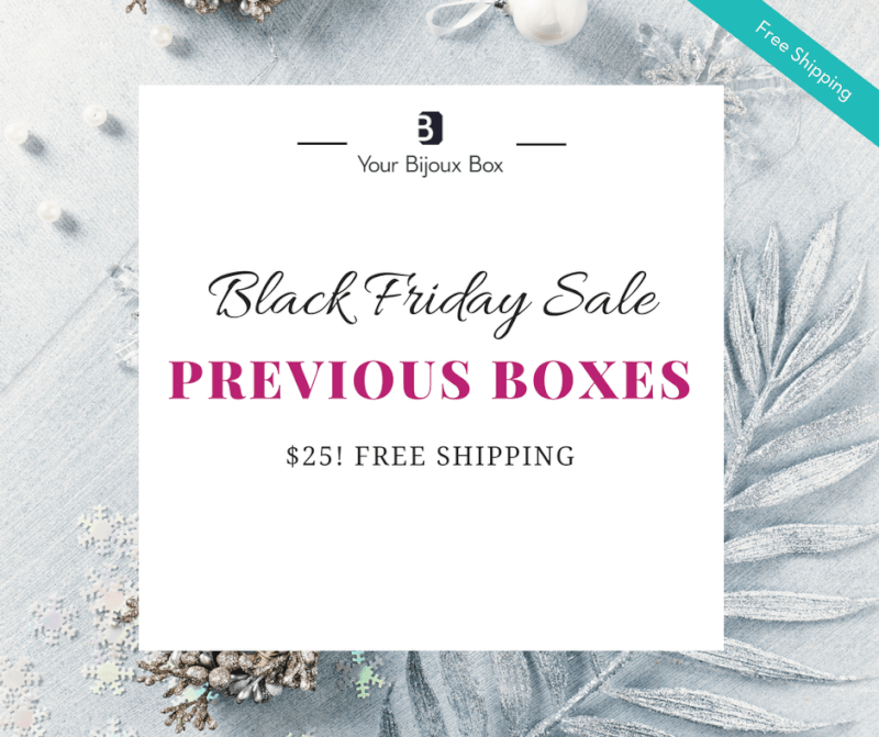 Your Bijoux Box Black Friday Past Box Sale!