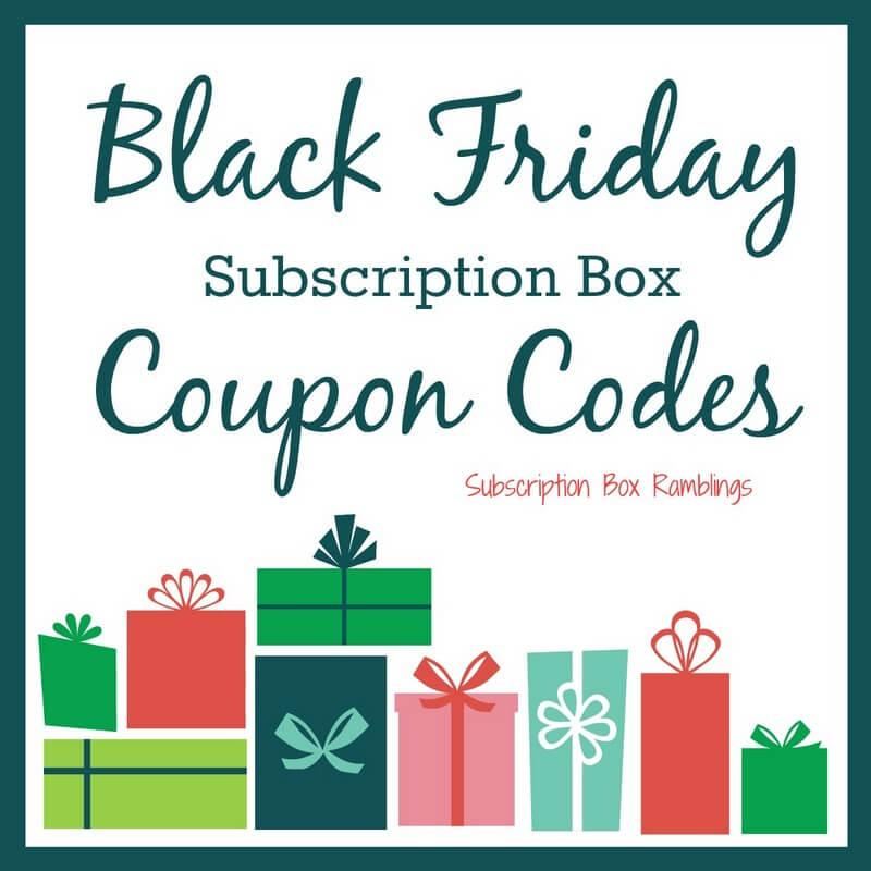 Black Friday Subscription Box Coupon Code Round-Up