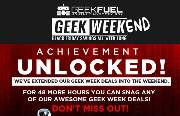 "Geek Fuel ""Geek Weekend"" Sale – Your Choice of Gift With Purchase"