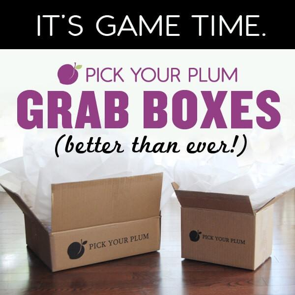 Pick Your Plum Grab Boxes – On Sale Now!