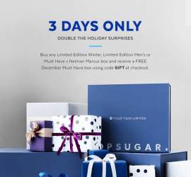 POPSUGAR Must Have Box - Free December Box with Limited Edition Box Purchase