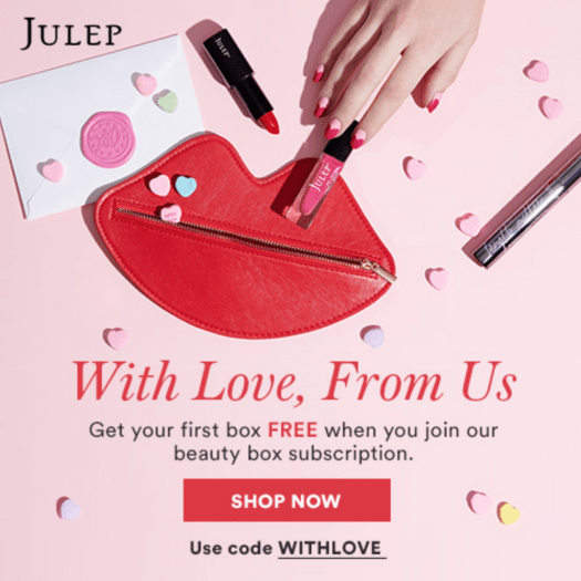 Julep FREE Valentine Welcome Box with New Subscriptions!