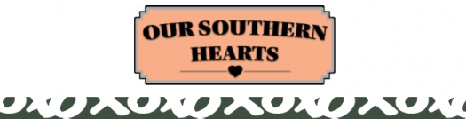 Our Southern Hearts Theme Reveal + Spoiler – March 2017
