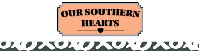 Our Southern Hearts Coupon Code