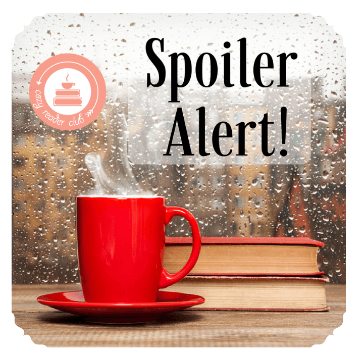 Cozy Reader Club July 2017 *Full Spoilers*!