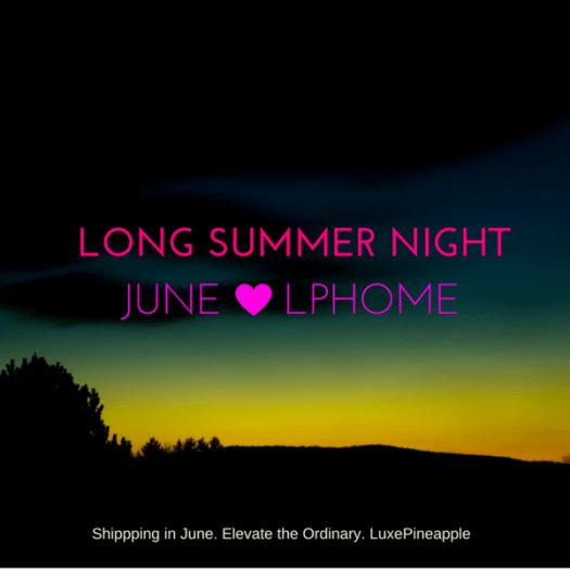 LuxePineapple Home June 2017 Theme Reveal / Spoiler!