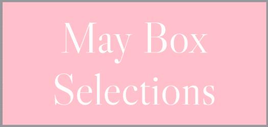 May 2021 Subscription Box – Pick or Skip Reminders!