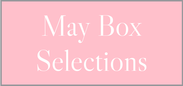 May 2021 Subscription Box – Pick or Skip Reminders!