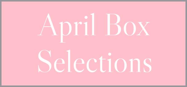 April 2021 Subscription Box – Pick or Skip Reminders!