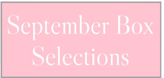 September 2021 Subscription Box – Pick or Skip Reminders!