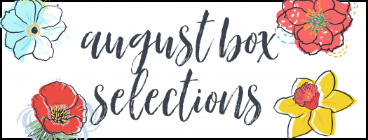 August 2020 Subscription Box – Pick or Skip Reminders!