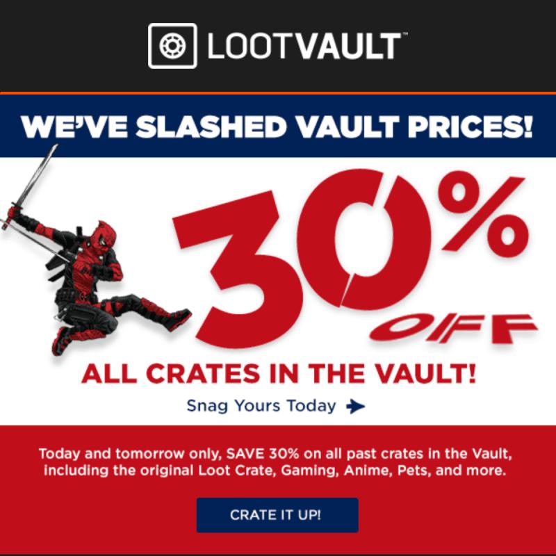 Loot Vault 40% Off Past Crates!