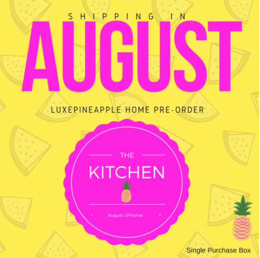 LuxePineapple Home August 2017 Theme Reveal Spoiler!