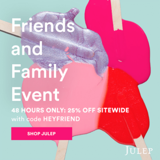Julep Friends & Family Sale – Save 25% Off (50% Off for Mavens)