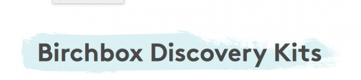Birchbox – Two New Discovery Kits (On Sale Now)