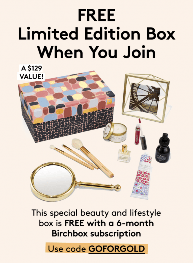 Birchbox Coupon – Free Limited Edition Box with 6-Month Subscription