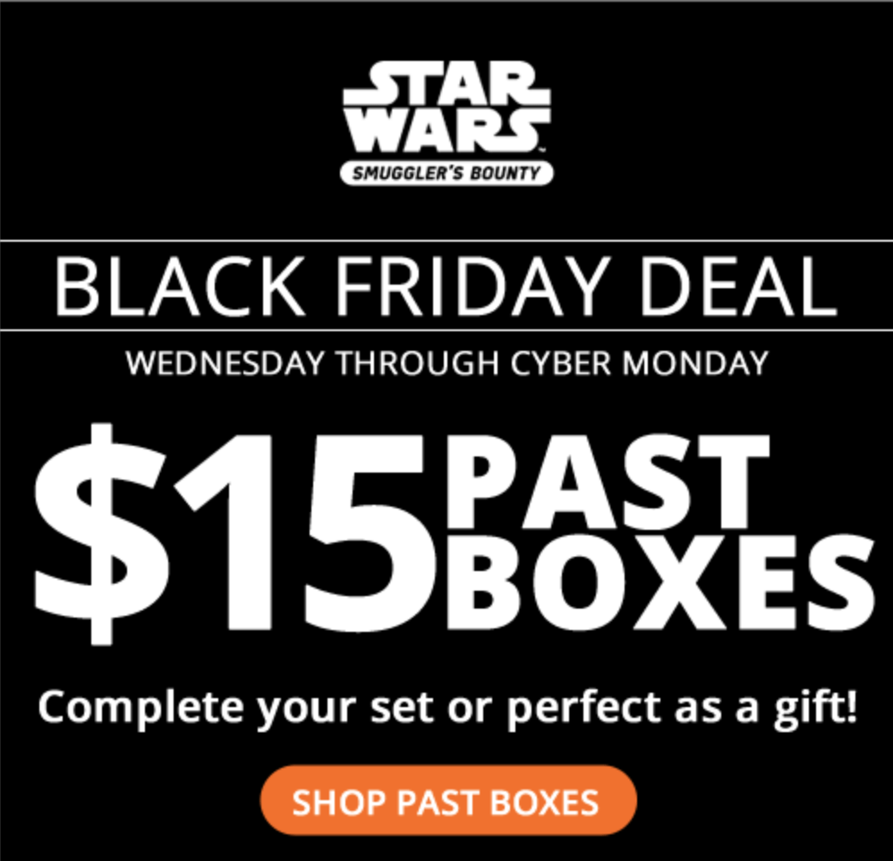 Smuggler's Bounty Black Friday Sale – $15 Past Box Sale!