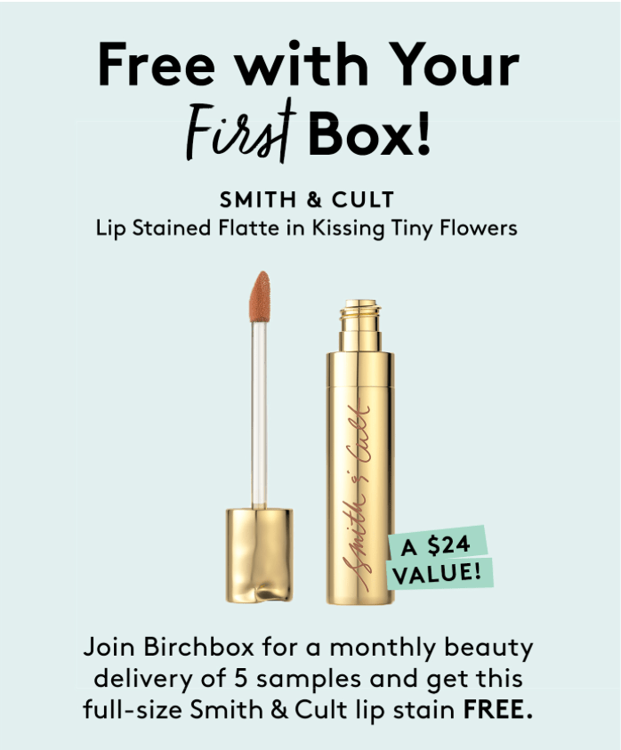 Birchbox Coupon – Free Smith & Cult Lip Stain with New Subscriptions