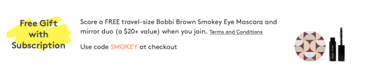 Birchbox Coupon - FREE Bobbi Brown Smokey Eye Mascara and mirror duo with New Subscriptions