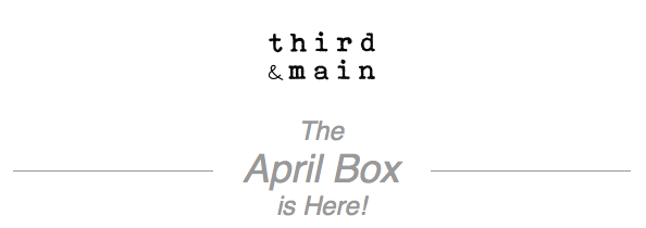 Third & Main April 2018 Subscription Box – On Sale Now + Spoilers!