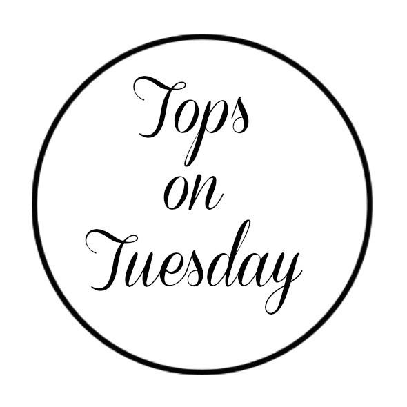 Tops on Tuesday!