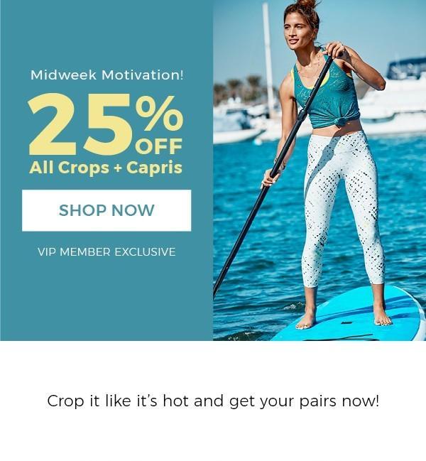 Fabletics 25% Off Crops & Capris!