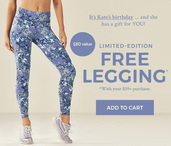 05174998458f18 Fabletics is offering a free pair of Leggings for VIP members to celebrate  Kate's birthday with a purchase of $59+! This offer is for ONLY VIP members  only ...
