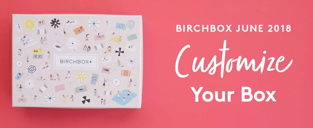 Birchbox June 2018 Sample Choice Time + Coupon Code