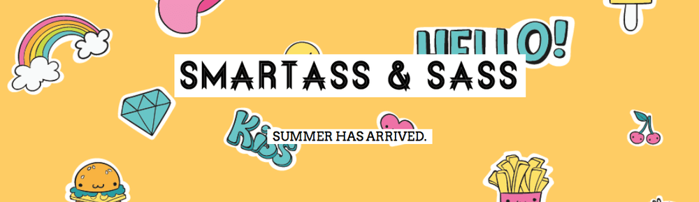 Smartass and Sass June 2018 Spoiler #1