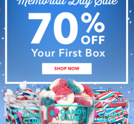 Candy Club Memorial Day Sale - Save 70% Off Your First Box!
