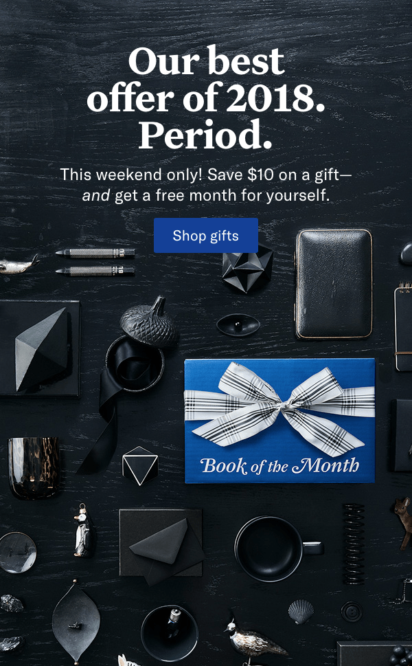 Book of the Month Black Friday Sale – Save $10 On a Gift Subscription, Get a Free Month for You!