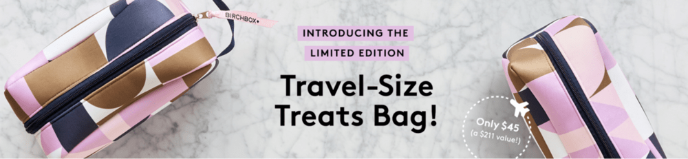 Birchbox Limited Edition: Travel-Sized Treats Box  – On Sale Now + Coupon Codes!