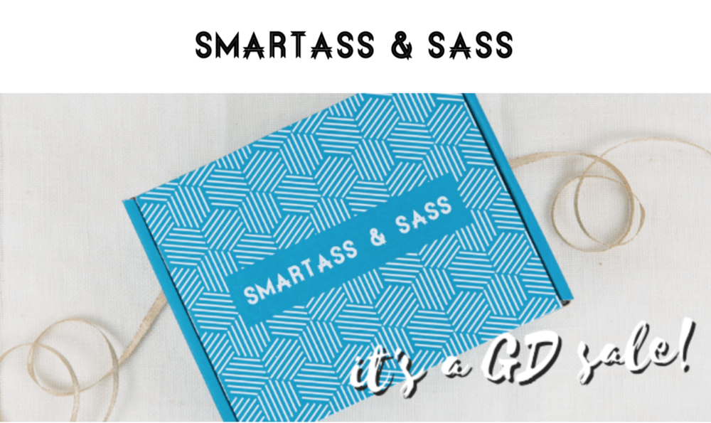 Smartass and Sass Cyber Week Sale – Save 30% Off Subscriptions!
