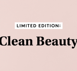 Birchbox Limited Edition: The Clean Beauty Limited Edition Box - On Sale Now + Coupon Codes!