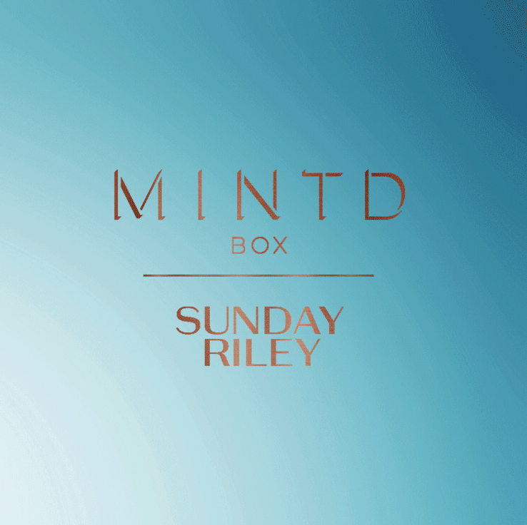MINTD X Sunday Riley Box May 2019 Spoiler #1 + Coupon Code!