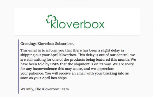 Kloverbox April 2019 Shipping Delay
