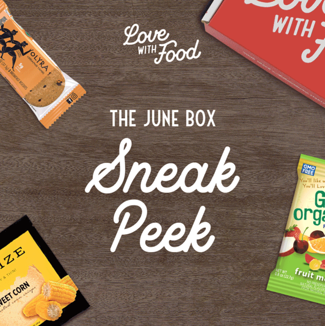 Love With Food June 2019 Spoilers + Coupon Code