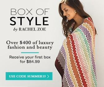 Box of Style by Rachel Zoe Summer Sale – Save $30!!