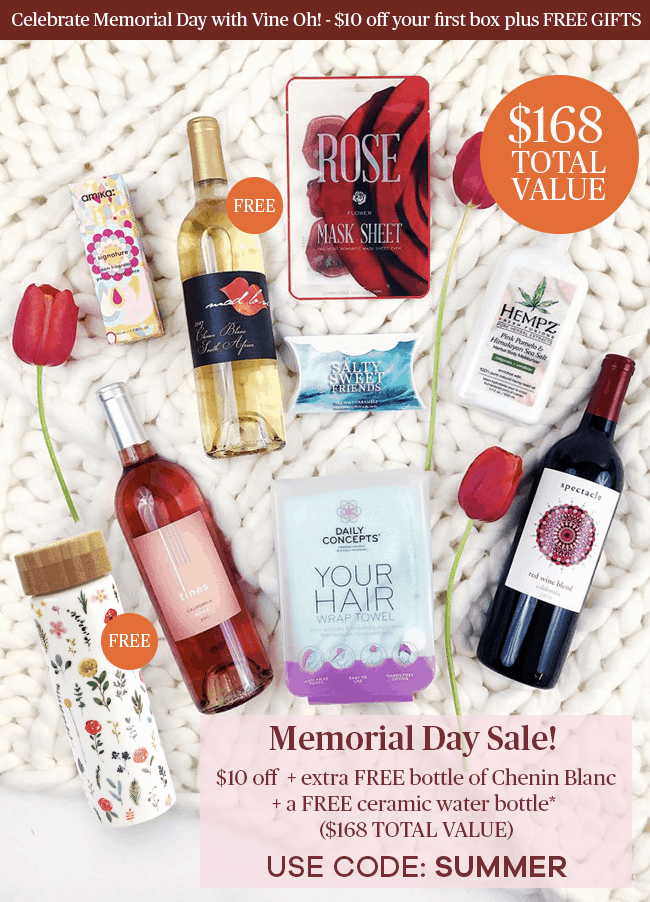 Vine Oh! Box Memorial Day Sale – $10 Off + 2 Free Gifts!