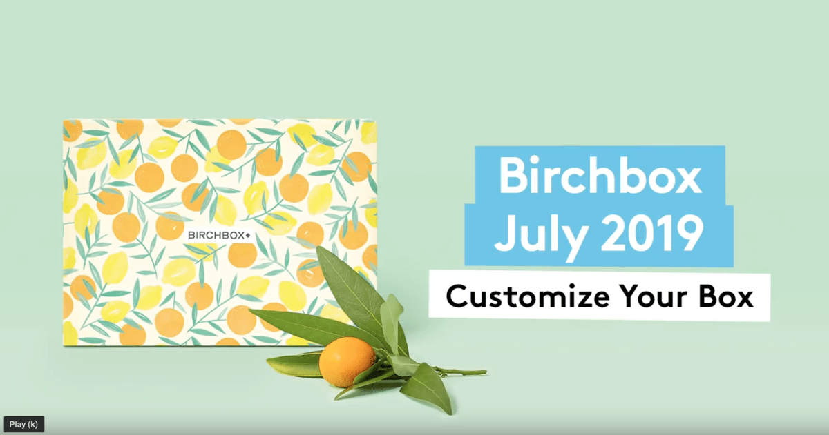 Birchbox July 2019 Selection Time + Coupon Code