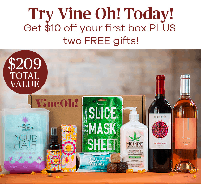 VineOh! Box Coupon Code – $10 Off & Free Gifts