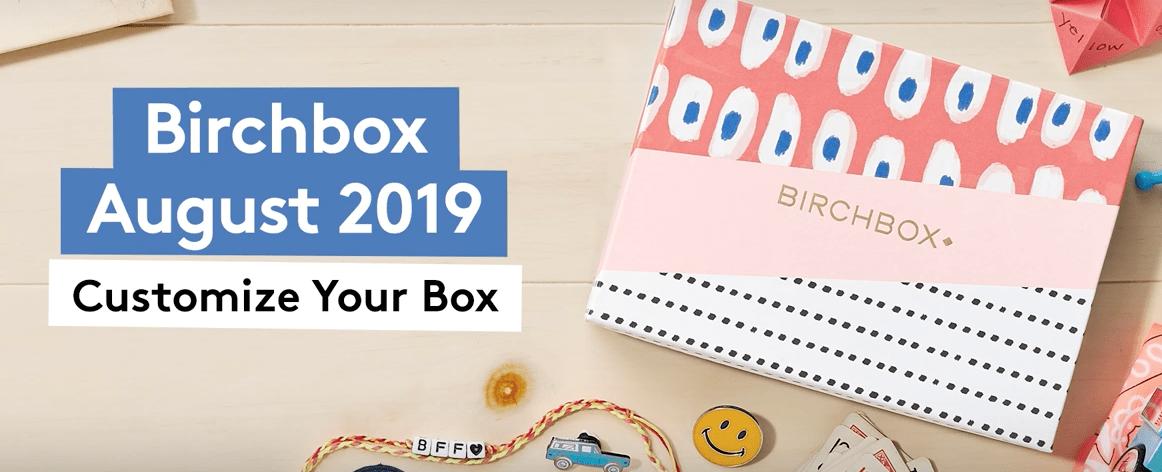 Birchbox August 2019 Sample Choice & Curated Box Reveals