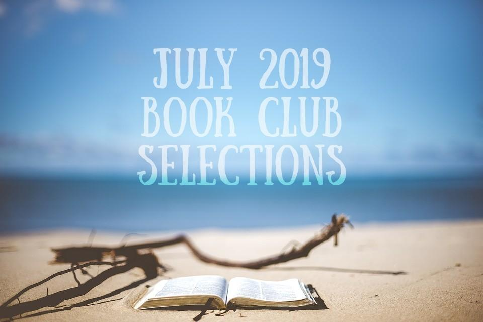 July 2019 Book Club Selections