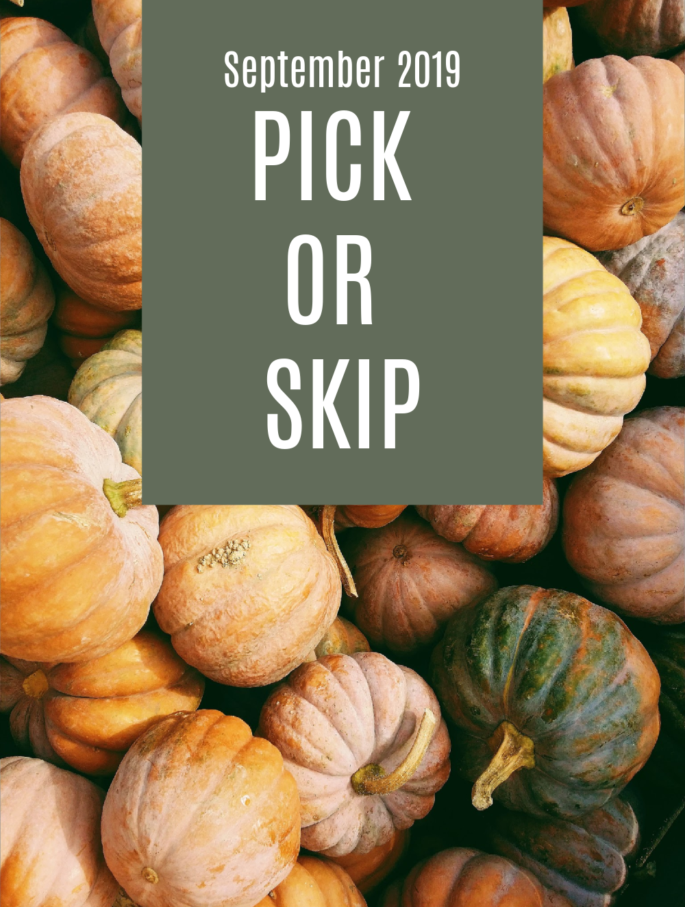 September 2019 Subscription Box – Pick or Skip Reminders!