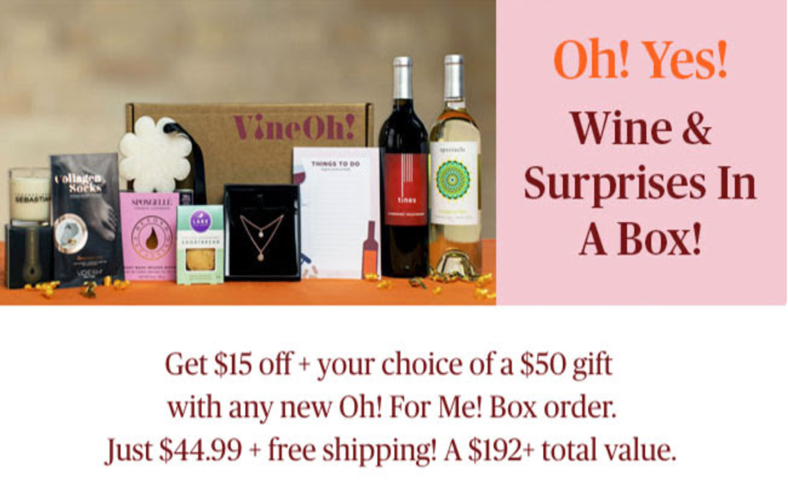 Vine Oh! Box Sale – $15 Off + Your Choice of Free Gift!