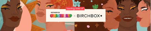Birchbox x Refinery29 Unbothered Boxes – On Sale Now!